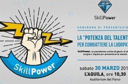 """Il 30 marzo a L'Aquila: """"La 'potenza del talento' per combattere la Ludopatia"""""""