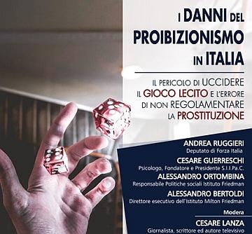 """Istituto Friedman. Mercoledì 16 ottobre a Roma: """"I danni del proibizionismo in Italia"""""""